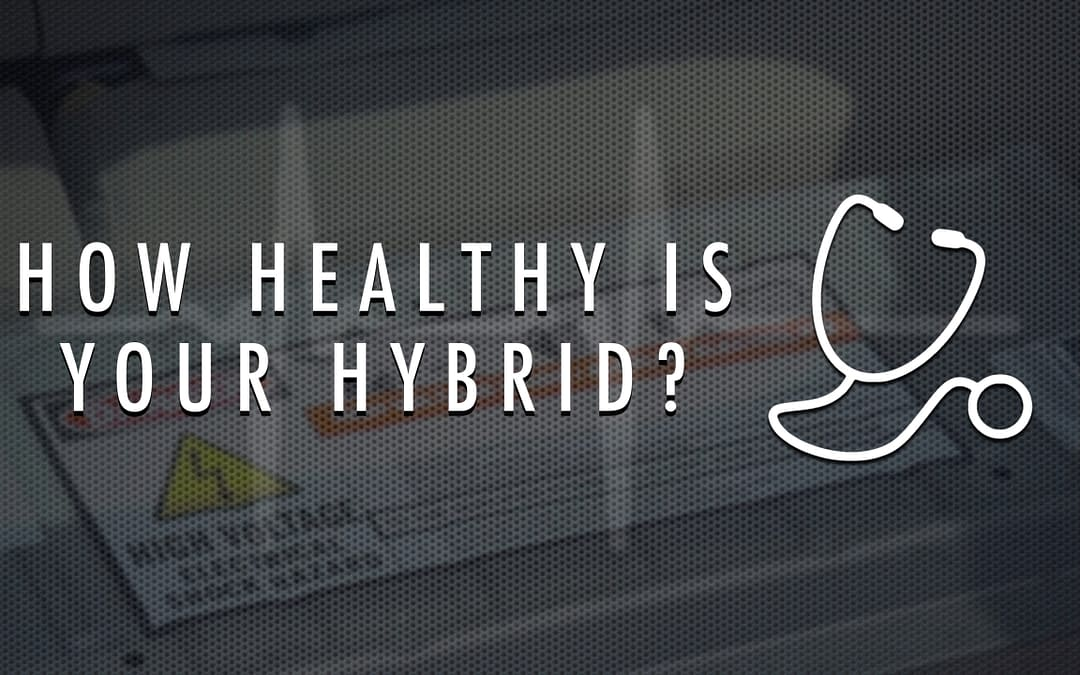 How healthy is your hybrid's battery?